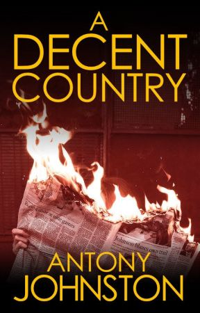 A Decent Country by antonyjohnston