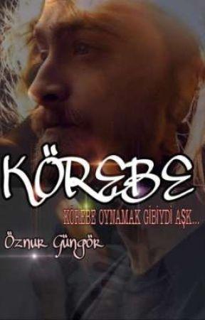 Körebe  by gnr_oznur