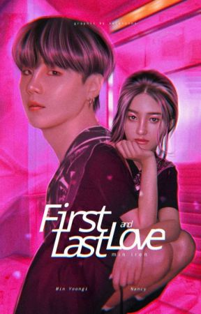 First Love & Last Love (MYG) by Min_iren