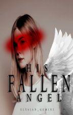 His Fallen Angel ~N. M~ (Marvel Crossover) by elysian_gemini