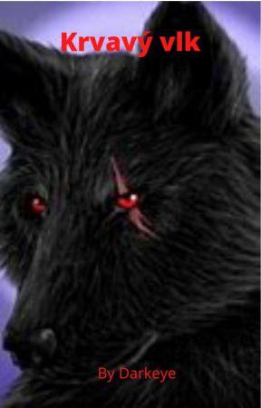 Krvavý vlk [ROZPRACOVÁNO] by JustTomCz