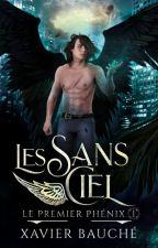 Les Sans Ciel (Le Premier Phénix - tome 1) par Chester_Phenix