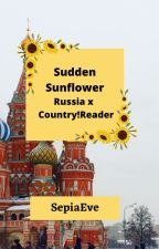 Russia x Country!Reader: Sudden Sunflower by SepiaEve