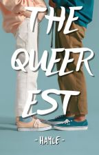 The Queerest by -hayle-