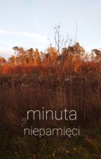 Minuta Niepamięci by LunaSilbermond