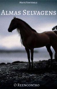Almas Selvagens 2 - A Chama Ainda Mais Forte! cover