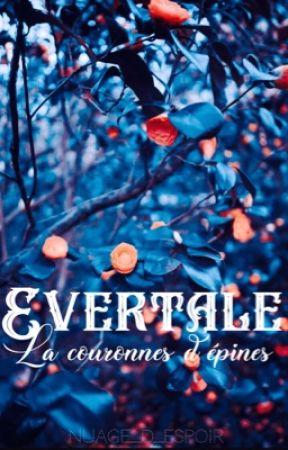 Evertale: La couronne d'épines by -_Little_book_-