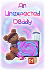 ✅📚 Unexpected Daddy by kittyangelabdl
