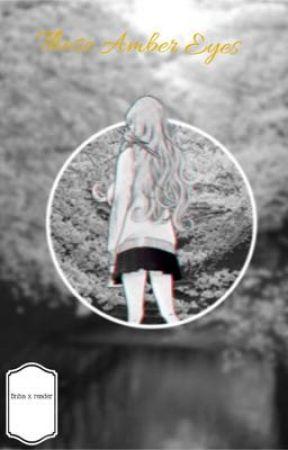 ~||Those Amber eyes||~ {B n h a. X. Reader} by Kakashi_Sakusa-Simp