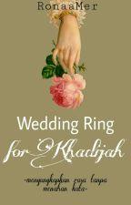 Wedding Ring for Khadijah by RonaaMer