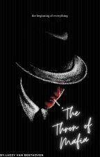 """""""The Thron Of Mafia"""" by LuzzyVanBeethoven"""