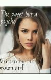 Sweet but a psycho cover