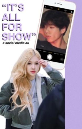 it's all for show | rosekook au by chaekooks