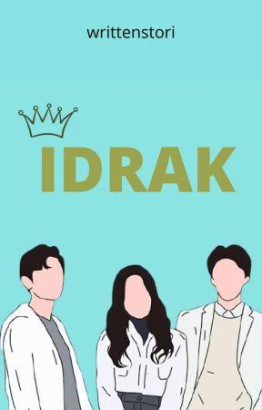 IDRAK by writtenstori