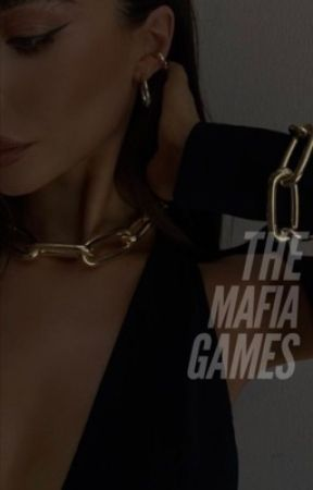 The Mafia Games by daddy_issues496