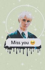 𝙼𝚒𝚜𝚜 𝚈𝚘𝚞   A Texting AU Draco Malfoy Love Story by Dxs1007