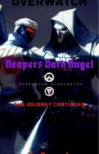 Reapers Dark Angel  BOOK 2  The Journey Continues by Zoroarkstar