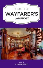 Wayfarer's Lamppost Book Club • Vol. 3 by WayfarersLamppost