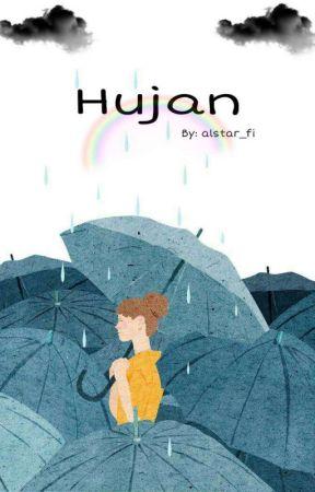HUJAN [On Going] by alstar_fi