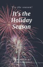 It's the Holiday Season! by RobinHood37