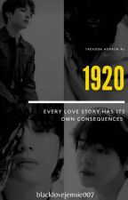 1920 Taekook (Horror) {COMPLETED} by blacklovejennie007