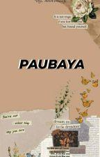 Paubaya by Mochizzy