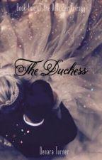 The Duchess (Outsider #2) by Sierra453Dawn