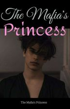 The Mafia's Princess  by itzz_andreaaaaaaa