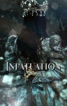 INFATUATION - vikings fic by smokeskay