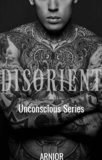 Disorient (Unconscious, #2) cover