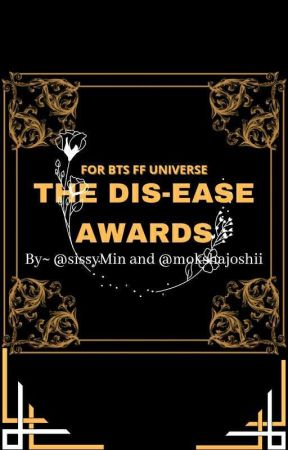 THE DIS-EASE AWARDS // BTS {OPEN} by sissyMin