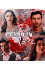 Waiting for my love by Renu_gowthaman