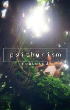 Psthurism || Rebooted by X_Tasia_X