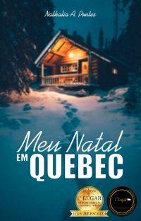 Meu Natal em Quebec [CONCLUÍDO] cover