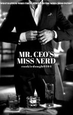 Mr. Ceo's Miss Nerd | on hold by cookiedough0104