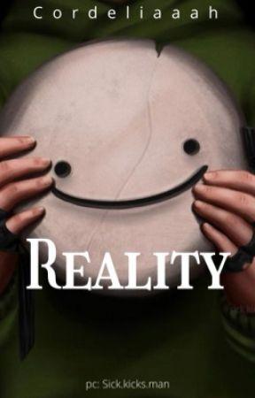 reality| dreamwastaken [COMING SOON] by cordeliaaah