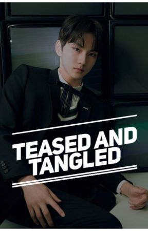 Teased and Tangled (Jungwon FF) by snair92