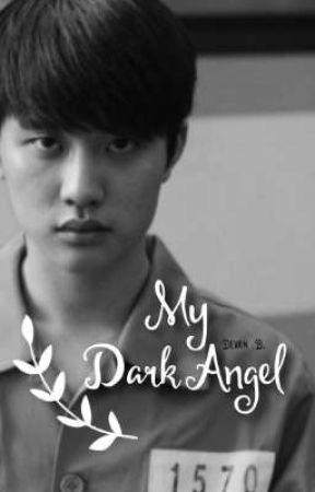 MY DARK ANGEL (kyungsoo)  by baradevan11senja