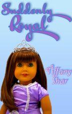 Suddenly Royal by TiffanyShar