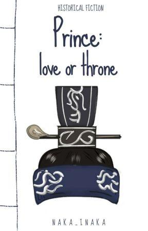 Prince: Love or Throne  by naka_inaka