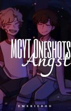 MCYT Oneshots (Angst) by emerieboo