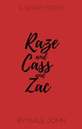 Raze and Cass and Zac by nale_john