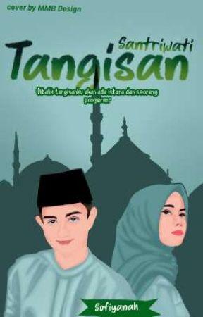 Tangisan Santriwati (on Going) by FiikhsLDR