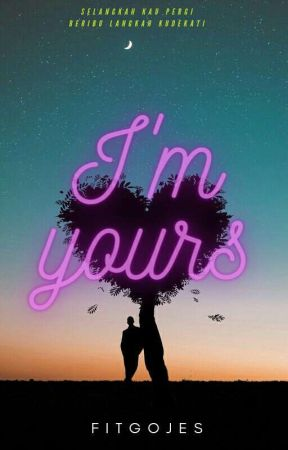 I'M YOURS !  by fitxxx