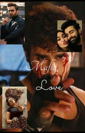 Mafia Love ❣❣ ( Completed ) by Pearbhian_Komal