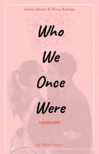 Who We Once Were - A Jolivia Story by FandomShipStories