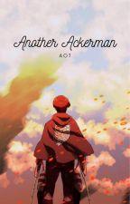 AOT: Another Ackerman? by NaiUchiha1