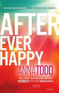 AFTER EVER HAPPY by Anna Todd cover
