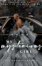 MY MYSTERIOUS GIRL  द्वारा ziyashabeeer