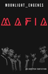 MAFIA (ENHYPEN FF) cover